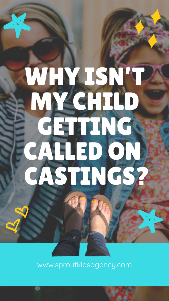Why isn't my child being called on castings?