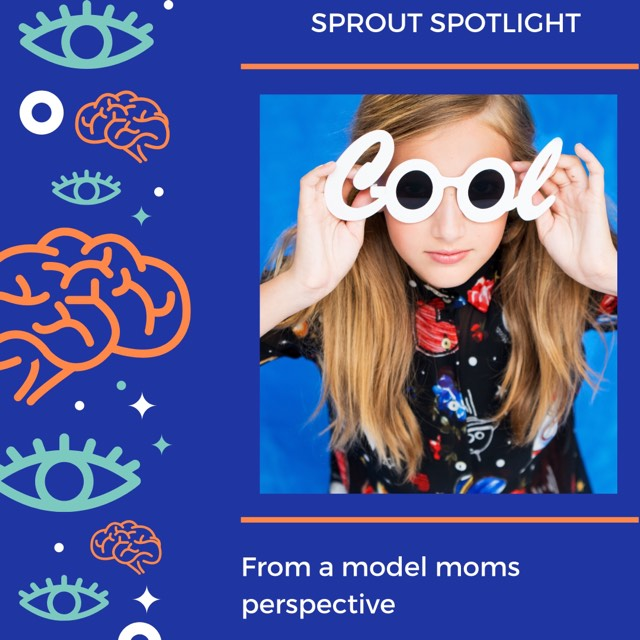 Sprout Spotlight: From a model moms perspective.